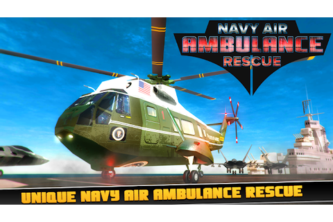 Navy Air Ambulance Rescue 3D APK 1.5 - Free Simulation ...