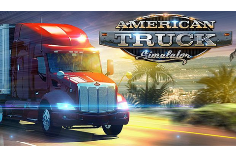 American Truck Simulator Free Download (v1.6.1.9s & ALL ...