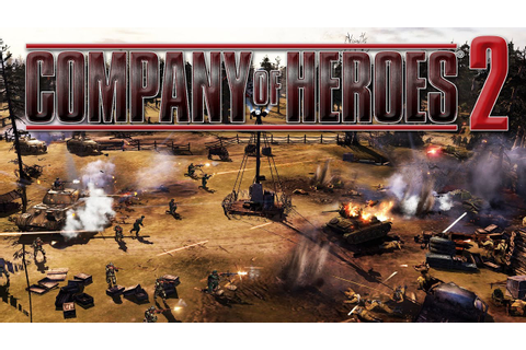 Company of Heroes 2 Gameplay #1 - The Beginning - YouTube