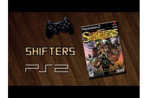 Shifters (PS2) - YouTube