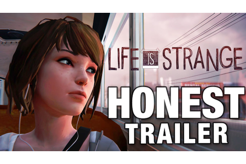 LIFE IS STRANGE (Honest Game Trailers) - YouTube