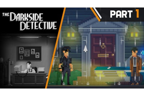 THE DARKSIDE DETECTIVE Walkthrough Part 1 Malice in ...