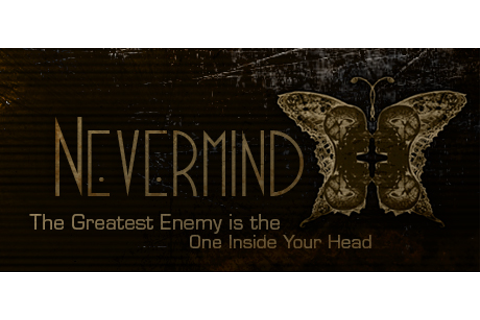 Nevermind on Steam