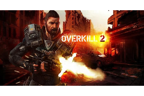 Overkill 2 Apk + SD Data | Android Games Download