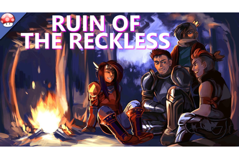 Ruin of the Reckless Gameplay PC Walkthrough - YouTube