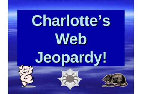 Charlotte's Web Jeopardy Game by Amanda McBriar | TpT