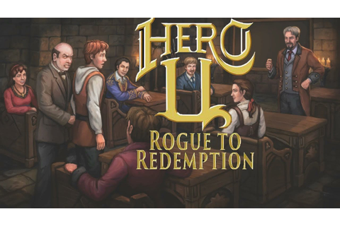 Hero-U Rogue to Redemption - Gameplay Day 1 - YouTube