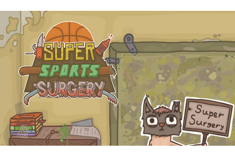 Super Sports Surgery Free Download (v1.310) - Ocean of ...