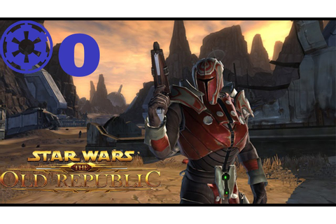 Star Wars : The Old Republic | SWTOR Let's play Chasseur ...