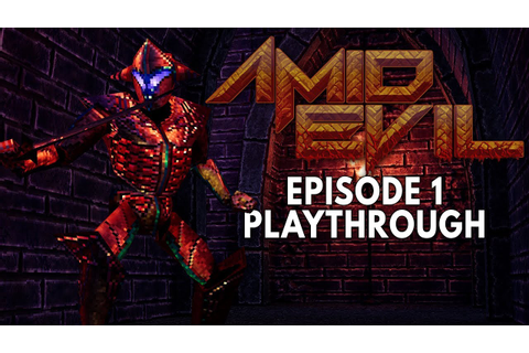 AMID EVIL - Episode 1 Playthrough (Twitch VOD) - YouTube