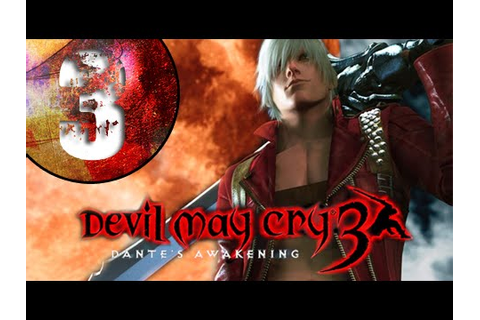 [FR] #3 Let's play Devil May Cry 3 - L'éveil de Dante ...