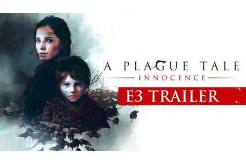 [E3 2018] A Plague Tale: Innocence – E3 Trailer - YouTube