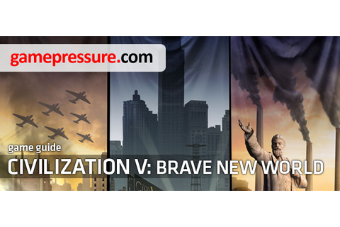 Sid Meier's Civilization V - Brave New World Game Guide ...
