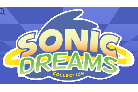 Sonic Dreams Collection: A Closer Look - Sonic Retro
