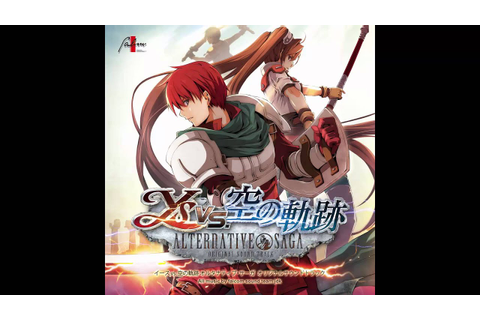 Ys vs. Sora no Kiseki: Alternative Saga OST - Ernst (Ys VI ...