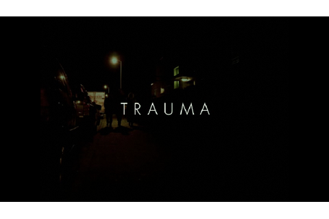 [Review] TRAUMA
