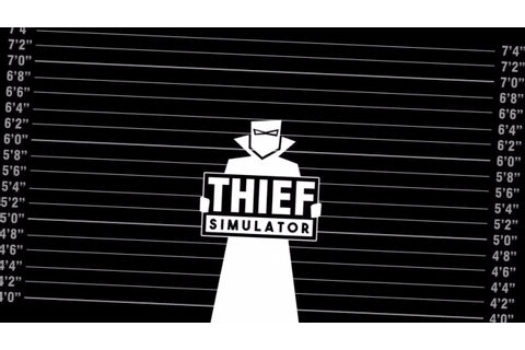 THE BANDITS LIFE FOR ME! - Thief Simulator Gameplay ...