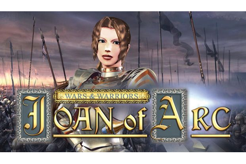Wars and Warriors: Joan of Arc Torrent « Games Torrent