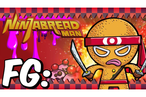 Ninjabread Man - Full Game W/Co-commentary - YouTube