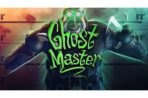 Ghost Master - Download - Free GoG PC Games