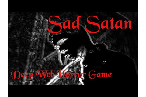 SAD SATAN- Horror Game - YouTube