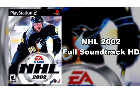 NHL 2002 - Full Soundtrack HD - YouTube