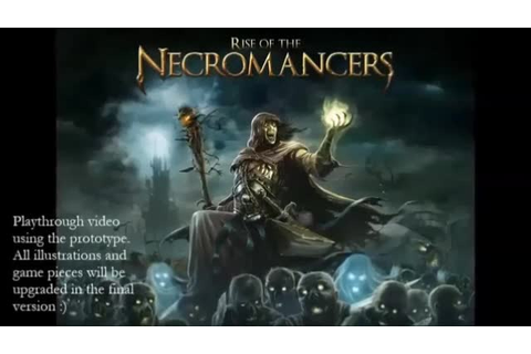 Rise of the Necromancers by Sore Loser Games —Kickstarter