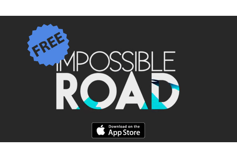 Arcade Racing Game 'Impossible Road' For iOS Goes Free For ...