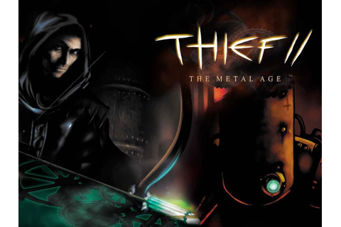 Thief II: The Metal Age Review 2014