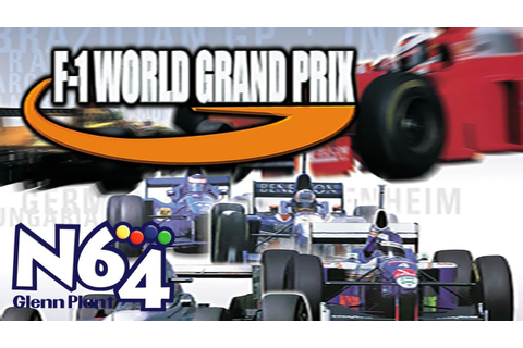 F1 World Grand Prix - Nintendo 64 Review - HD - YouTube