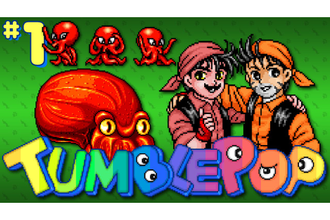 Tumblepop (Arcade) - Part 1: Crumbleflop - Octotiggy - YouTube