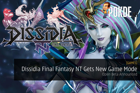 Dissidia Final Fantasy NT Gets New Game Mode; Open Beta ...