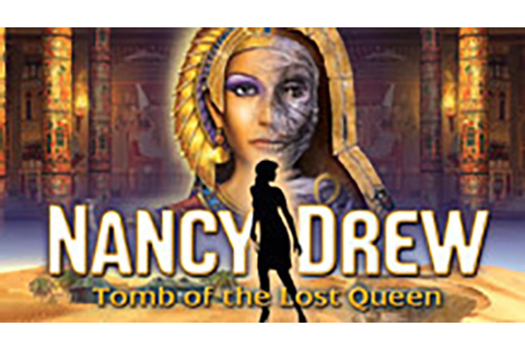 Nancy Drew: Tomb of the Lost Queen | macgamestore.com