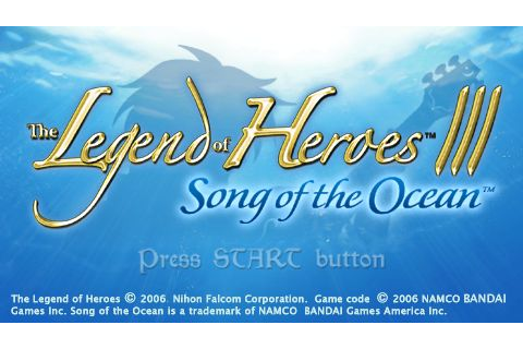 Legend of Heroes III - Song of the Ocean