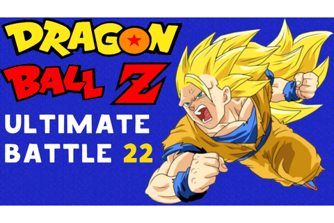 Dragon Ball Z Ultimate Battle 22 - YouTube