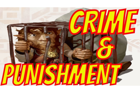 Crime and Punishment in Your D&D Campaign- Game Master ...