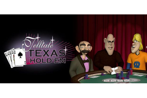 Telltale Texas Hold 'Em Free Download « IGGGAMES