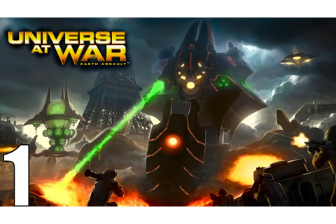 Universe at War: Earth Assault Campaign Part 1 Invasion of ...