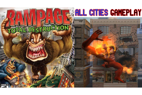 Rampage Total Destruction Gameplay All Cities PS2 HD - YouTube