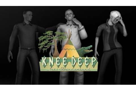 Knee Deep (Act 1-3) Game Free Download - IGG Games