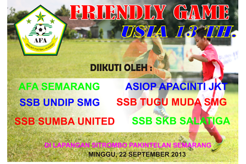 APACINTI FOOTBALL ACADEMY GELAR FRIENDLY GAME SEPAKBOLA U ...