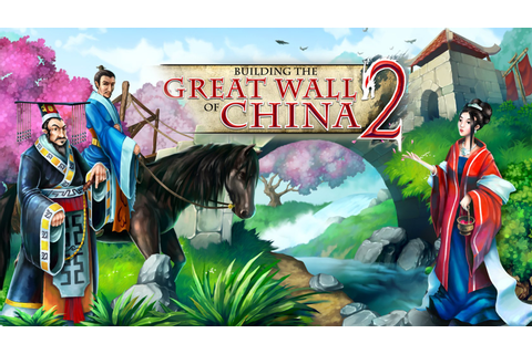 Building the Great Wall of China 2 | macgamestore.com