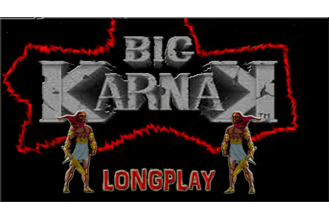 BIG KARNAK | ARCADE | LONGPLAY - YouTube
