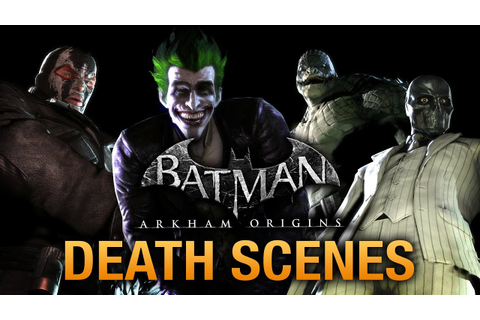 Batman: Arkham Origins - Game Over Death Scenes - YouTube