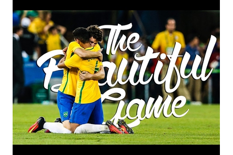 Why I Love Football - The Beautiful Game - YouTube