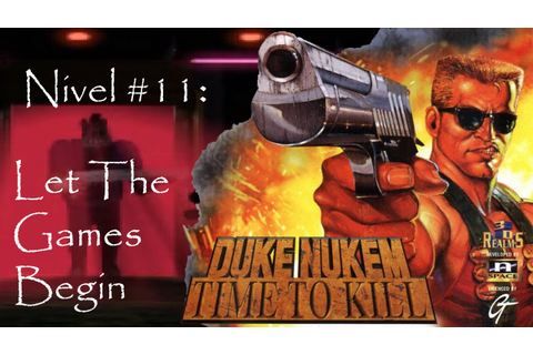 Duke Nukem: Time to Kill - Let The Games Begin | Mr ...
