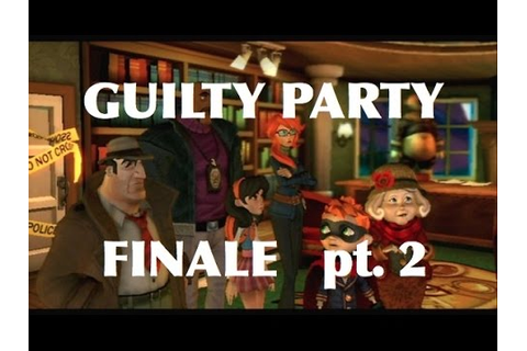 Guilty Party - GOOFIEST GAME FINALE pt. 2 - YouTube