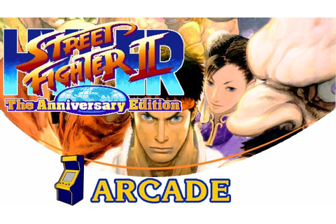 Street Fighter II Hyper - The Anniversary Edition ...