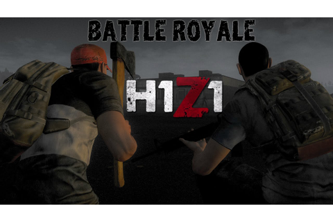 My First Games! - H1Z1 Battle Royale - YouTube