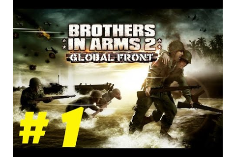 Brother In Arms 2 Global Front iPhone Gameplay Walkthrough ...